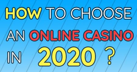 Cara Memilih Kasino Online pada tahun 2020